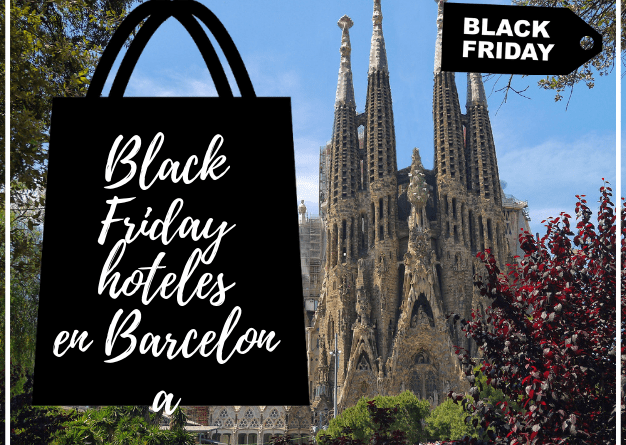 Black Friday hotel en Barcelona