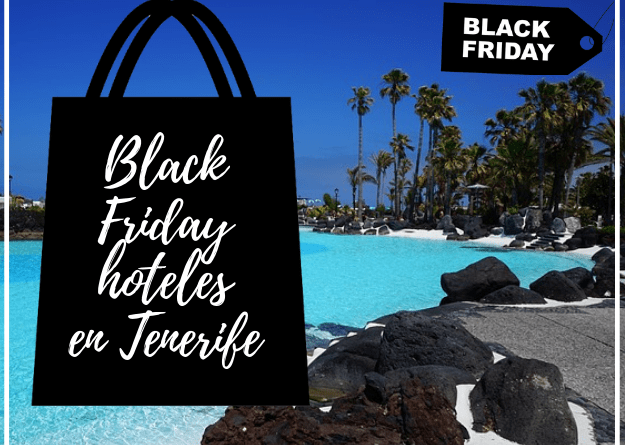 Black Friday Hoteles en Tenerife